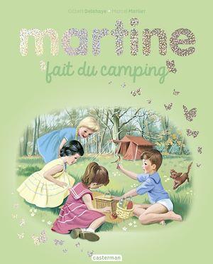 Téléchargez le livre :  Editions spéciales - Martine fait du camping – Edition spéciale 2020