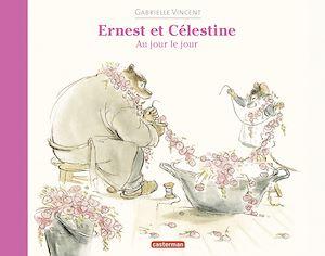 Téléchargez le livre :  Ernest et Célestine - Au jour le jour