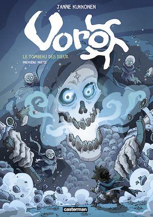 Téléchargez le livre :  Voro (Tome 7) - Le tombeau des dieux I