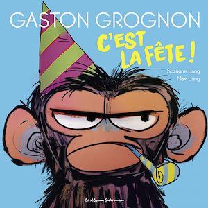 Téléchargez le livre :  Gaston Grognon (Tome 2)  - C'est la fête !