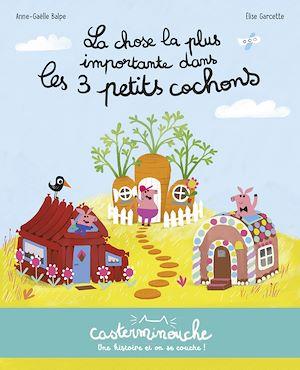 Téléchargez le livre :  Casterminouche - La Chose la plus importante dans les trois petits cochons