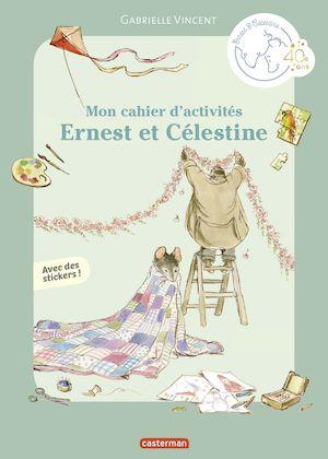 Téléchargez le livre :  Mon cahier d'activités Ernest et Célestine
