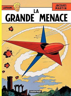 Téléchargez le livre :  Lefranc (Tome 1) - La Grande Menace