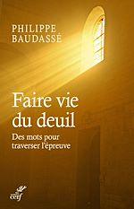 Télécharger le livre :  Faire vie du deuil