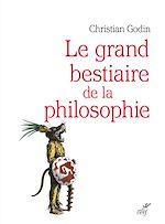 Télécharger le livre :  Le grand bestiaire de la philosophie