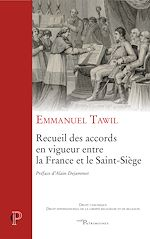 Télécharger cet ebook : Recueil des accords en vigueur entre la France et le Saint-Siège