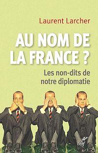 Télécharger le livre : Au nom de la France ?