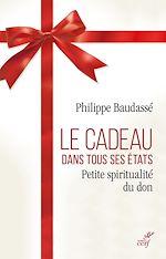 Télécharger le livre :  Le cadeau dans tous ses états