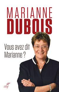 Télécharger le livre : Vous avez dit Marianne ?