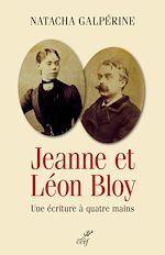 Télécharger le livre :  Jeanne et Léon Bloy