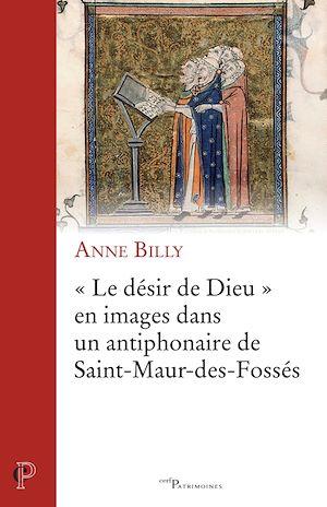 """Téléchargez le livre :  """"Le Désir de Dieu"""" en images dans un antiphonaire de Saint-Maur-des-Fossés"""