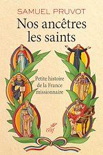 Télécharger le livre :  Nos ancêtres les saints