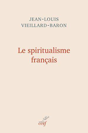 Téléchargez le livre :  Le spiritualisme français