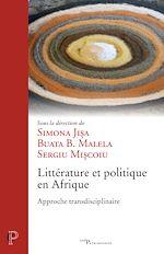 Télécharger le livre :  Littérature et politique en Afrique : approche transdisciplinaire