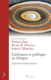 Téléchargez le livre :  Littérature et politique en Afrique : approche transdisciplinaire