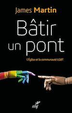 Télécharger le livre :  Bâtir un pont
