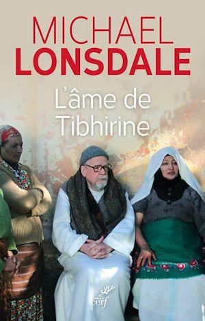 Téléchargez le livre :  L'âme de Tibhirine