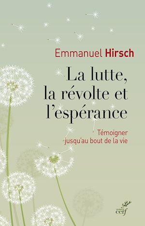 Téléchargez le livre :  La lutte, la révolte et l'espérance