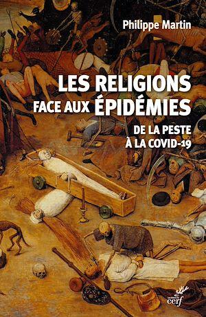 Téléchargez le livre :  Les religions face aux épidémies - De la Peste à la Covid-19