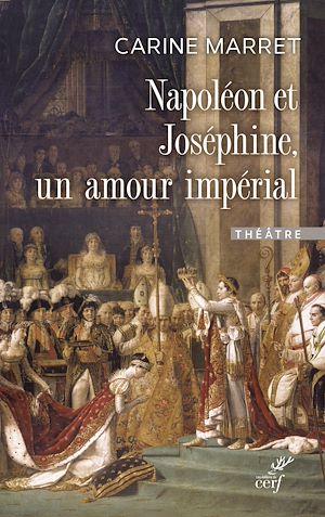 Téléchargez le livre :  Napoléon et Joséphine, un amour impérial