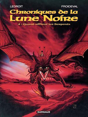 Téléchargez le livre :  Les Chroniques de la Lune Noire - tome 04 - Quand sifflent les serpents
