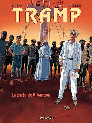 Téléchargez le livre :  Tramp - Tome 6 - La piste de Kibangou