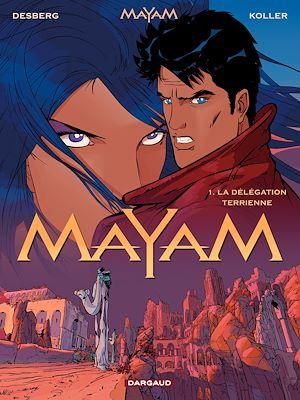 Téléchargez le livre :  Mayam - tome 1 – La délégation terrienne