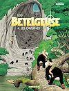 Téléchargez le livre numérique:  Bételgeuse Tome 4 - Cavernes (Les)