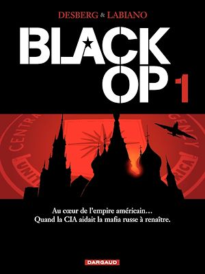 Téléchargez le livre :  Black OP - Tome 1
