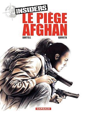 Téléchargez le livre :  Insiders - tome 4 - Le Piège afghan