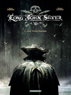 Téléchargez le livre :  Long John Silver – tome 1 - Lady Vivian Hastings