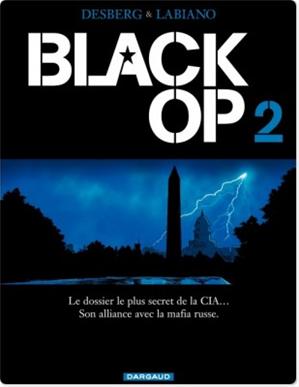 Téléchargez le livre :  Black Op - Tome 2