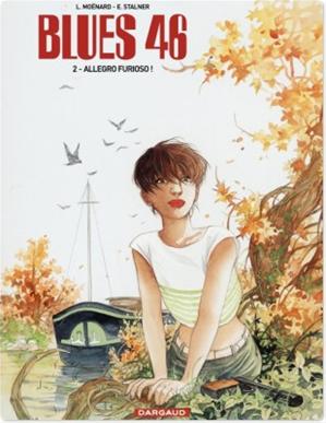 Téléchargez le livre :  Blues 46 - Tome 2 - Allegro Furioso !