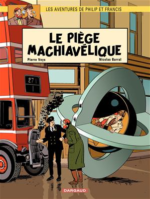 Téléchargez le livre :  Aventures de Philip et Francis (Les) - Tome 2 - Le Piège Machiavélique (2)