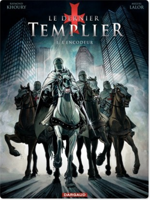 Téléchargez le livre :  Dernier Templier (Le) - Saison 1 - Tome 1 - Encodeur (L')