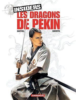 Téléchargez le livre :  Insiders - tome 7 - Les Dragons de Pékin