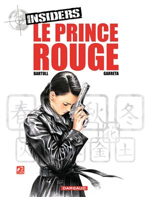 Téléchargez le livre :  Insiders - tome 8 -Le Prince Rouge