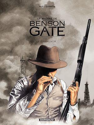 Téléchargez le livre :  Le Maître de Benson Gate - tome 3 - Benson Gate (3)