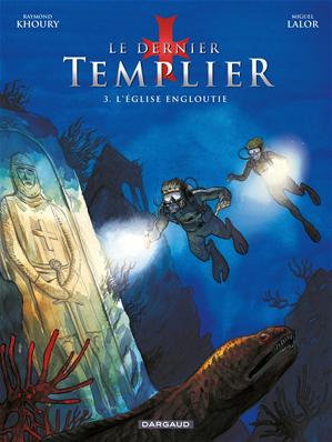 Téléchargez le livre :  Le Dernier Templier - Saison 1 - Tome 3