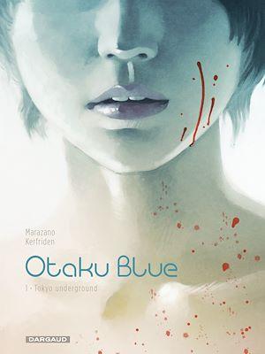 Téléchargez le livre :  Otaku Blue Tome 1 - Tokyo Underground