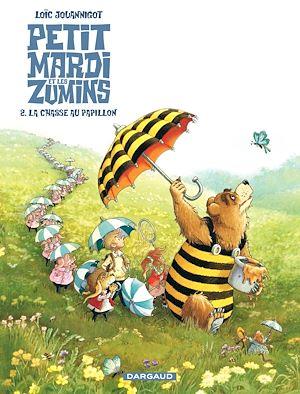 Téléchargez le livre :  Petitmardi et Les Zumins  - Tome 2 - La chasse au papillon (2)