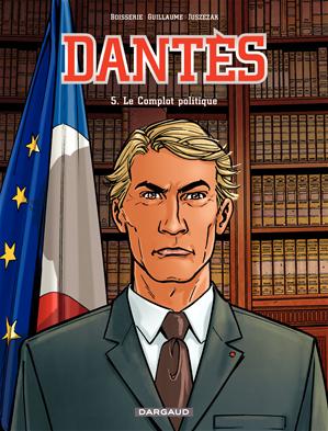 Téléchargez le livre :  Dantès  - Tome 5 - Le complot politique (5)