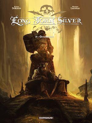 Téléchargez le livre :  Long John Silver – tome 4 - Guyanacapac