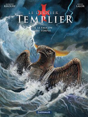 Téléchargez le livre :  Le Dernier Templier - Saison 1 – Tome 4