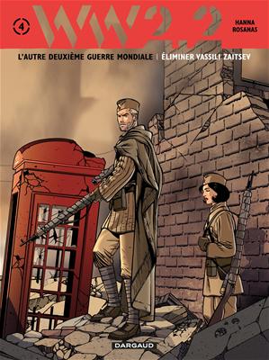 Téléchargez le livre :  WW 2.2. Tome 4 - Eliminer Vassili Zaïtsev