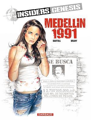 Téléchargez le livre :  Insiders Genesis - tome 1 - Medellin 1991