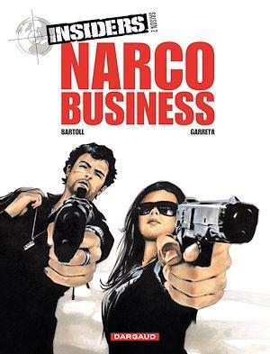 Téléchargez le livre :  Insiders - Saison 2 - tome 1 - Narco Business