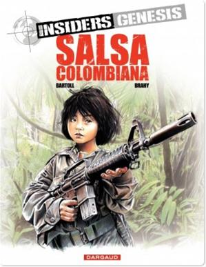 Téléchargez le livre :  Insiders Genesis – tome 2 – Salsa Colombiana