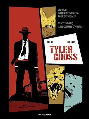 Téléchargez le livre :  Tyler Cross - Tome 1