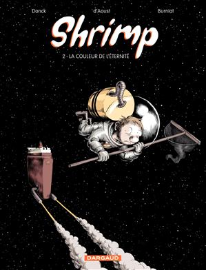 Téléchargez le livre :  Shrimp Tome 2 - La couleur de l'éternité